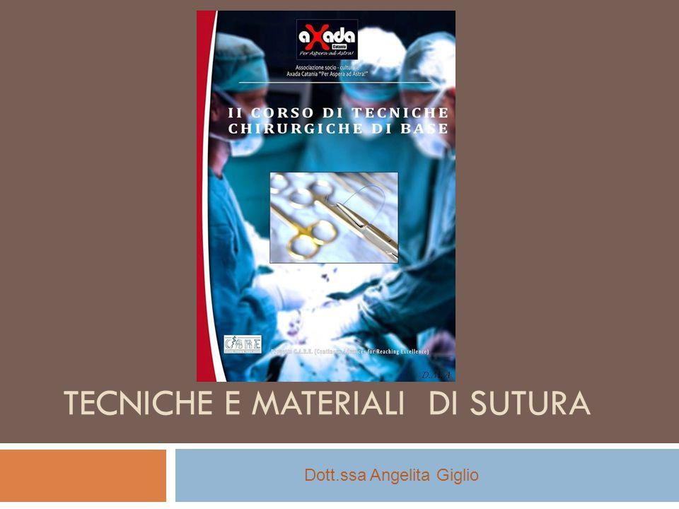 Tecniche e materiali di sutura