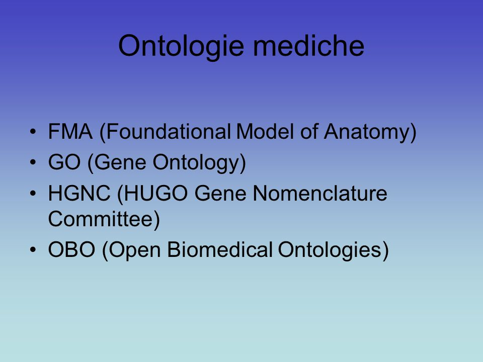 Ontologie mediche FMA (Foundational Model of Anatomy)