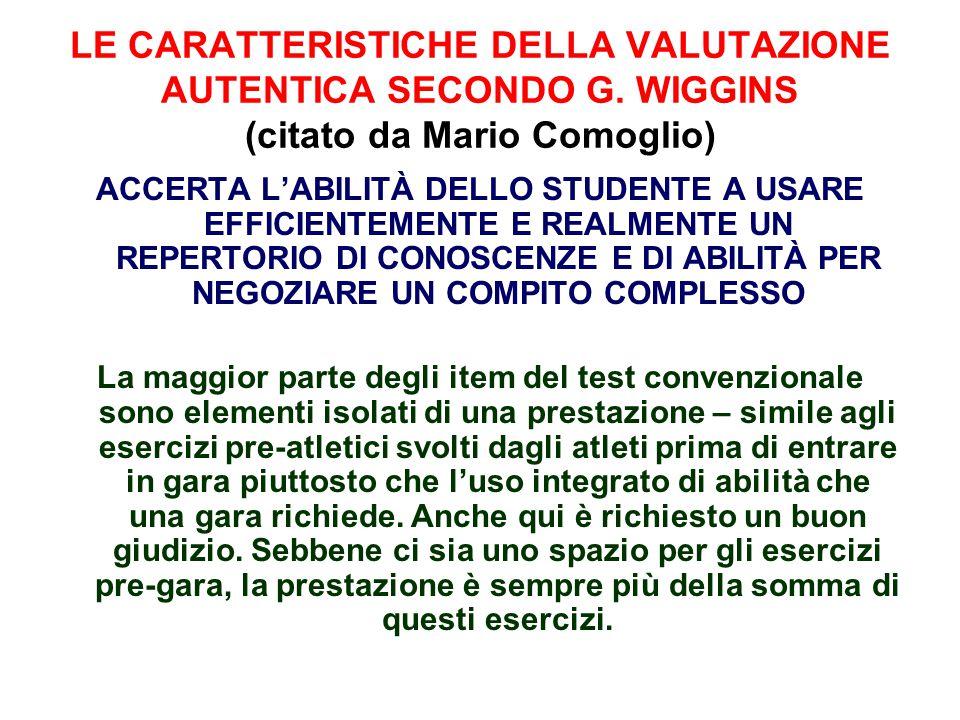 LE CARATTERISTICHE DELLA VALUTAZIONE AUTENTICA SECONDO G