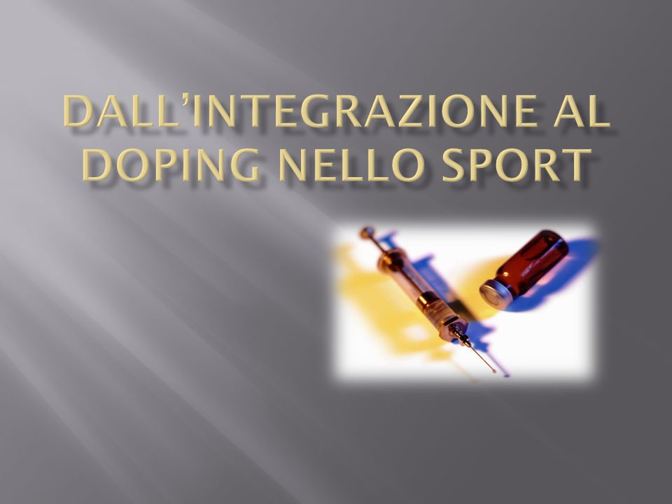 Dall'integrazione al Doping nello Sport