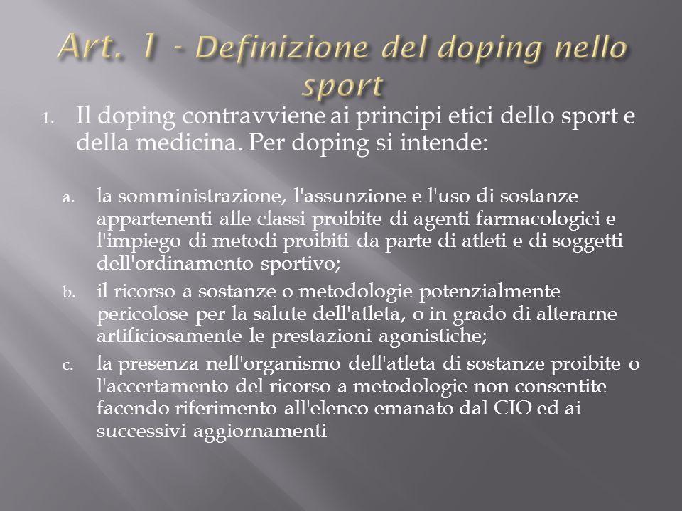 Art. 1 - Definizione del doping nello sport