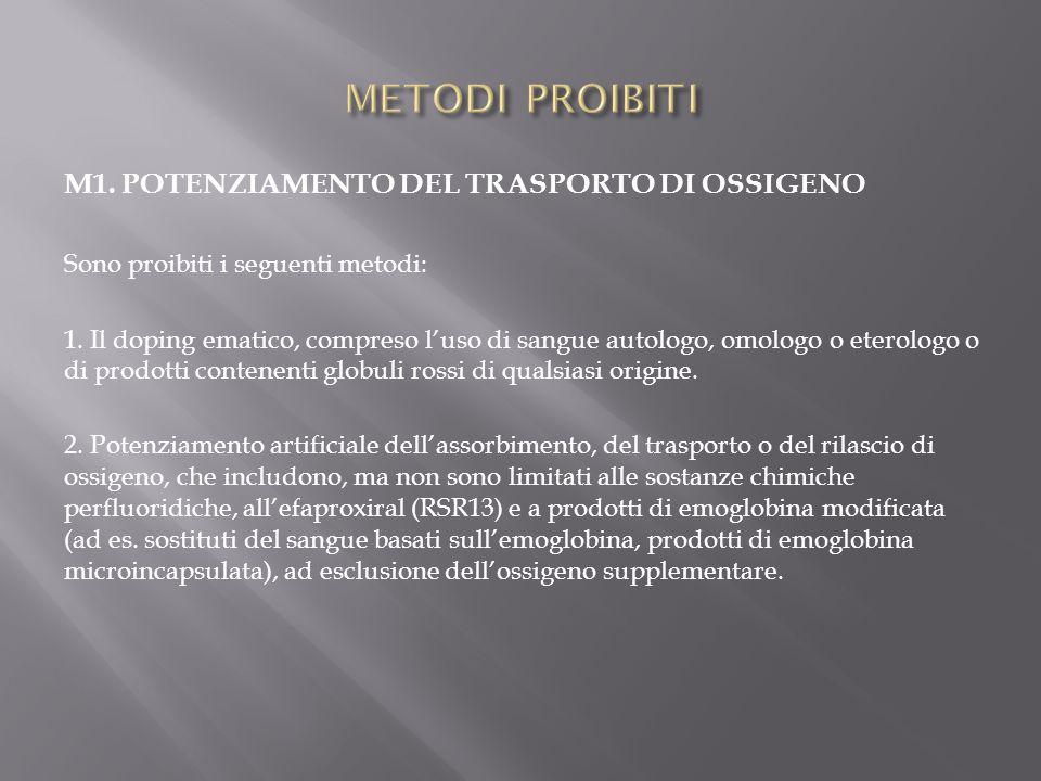 METODI PROIBITI M1. POTENZIAMENTO DEL TRASPORTO DI OSSIGENO
