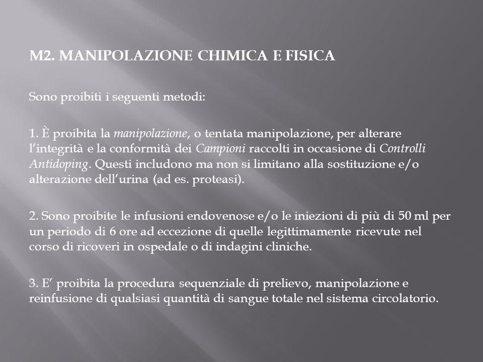 M2. MANIPOLAZIONE CHIMICA E FISICA