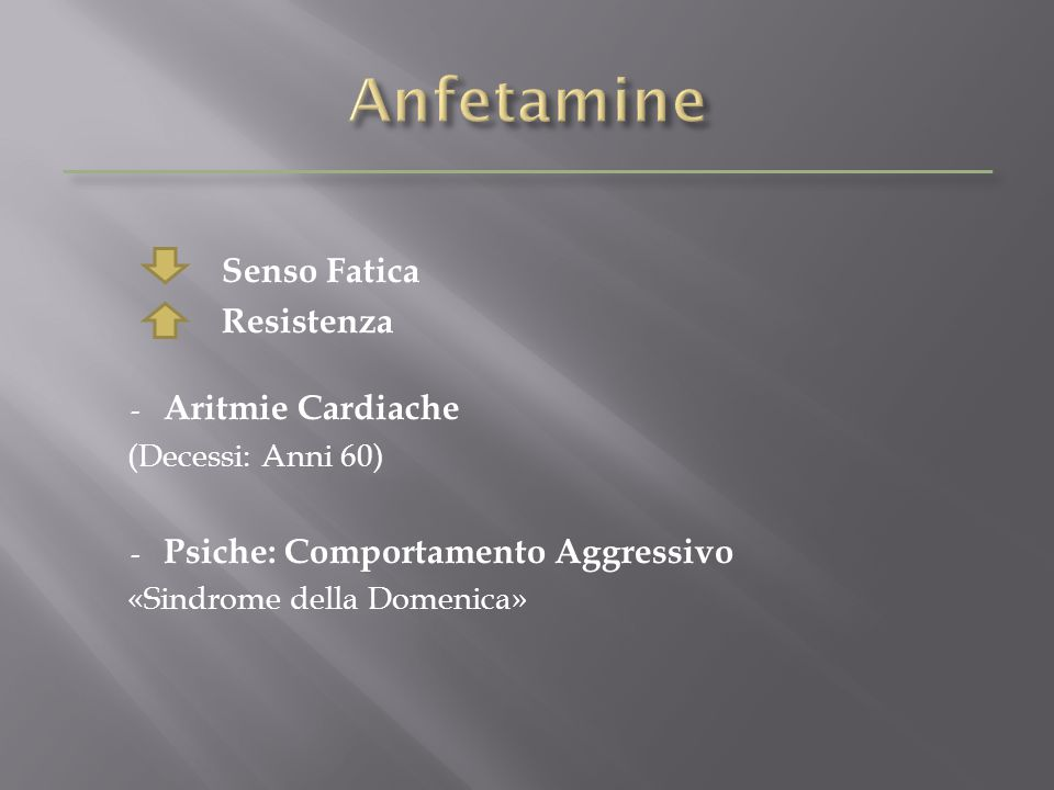 Anfetamine Senso Fatica Resistenza Aritmie Cardiache