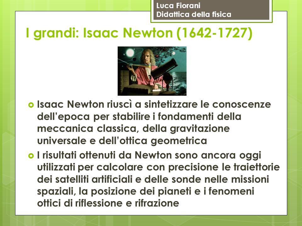 I grandi: Isaac Newton (1642-1727)