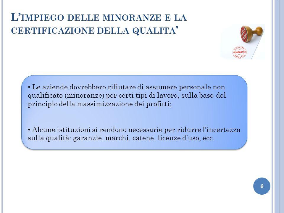 L'impiego delle minoranze e la certificazione della qualita'