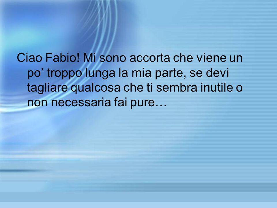 Ciao Fabio.