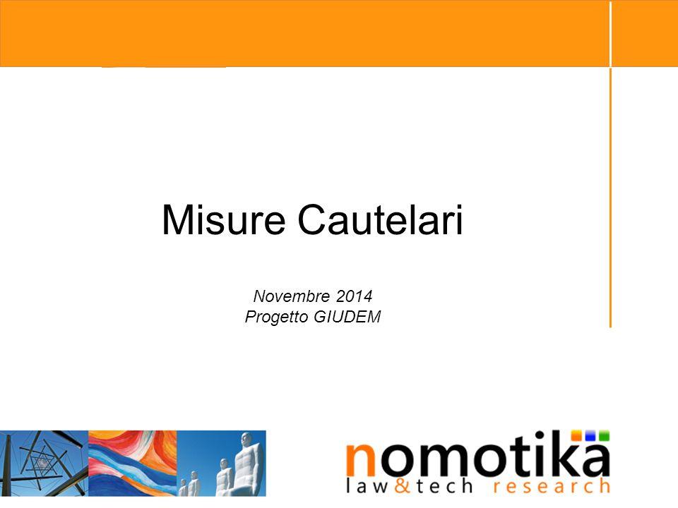 Misure Cautelari Novembre 2014 Progetto GIUDEM 1