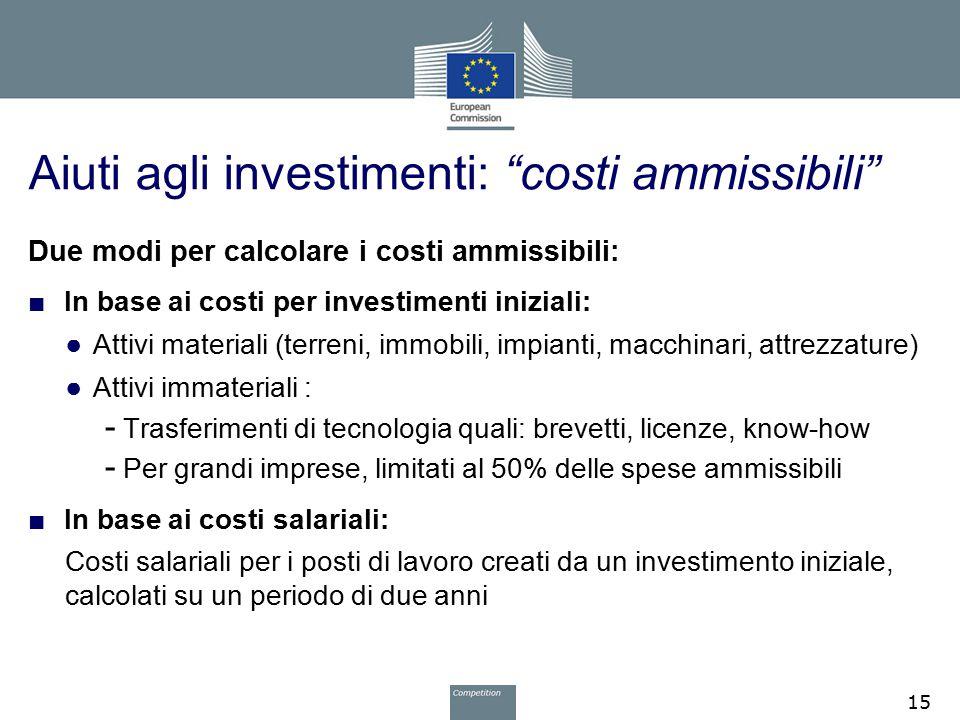Aiuti agli investimenti: costi ammissibili
