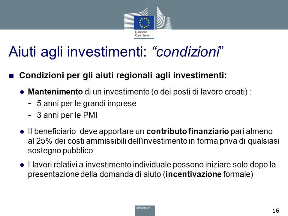 Aiuti agli investimenti: condizioni