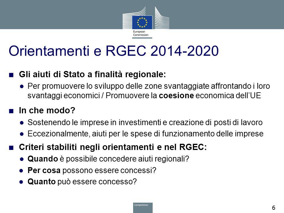 Orientamenti e RGEC 2014-2020 Gli aiuti di Stato a finalità regionale: