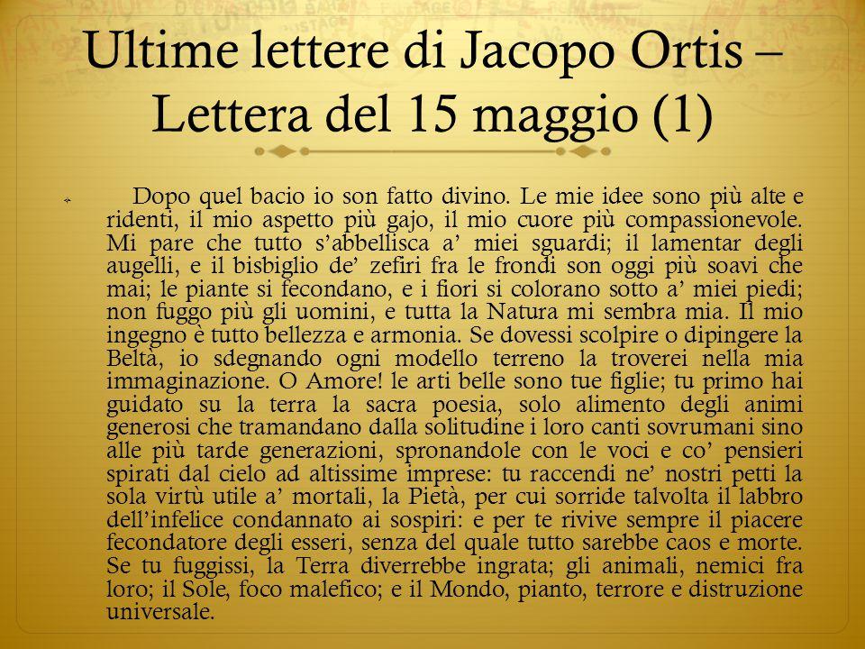 Ultime lettere di Jacopo Ortis – Lettera del 15 maggio (1)