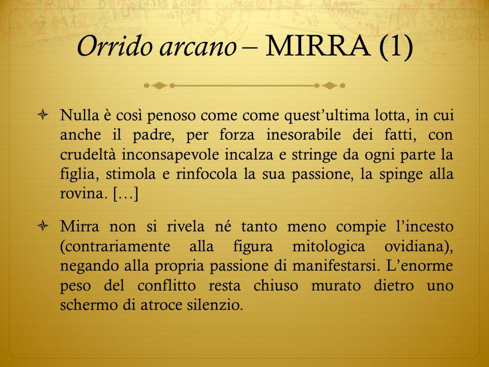 Orrido arcano – MIRRA (1)