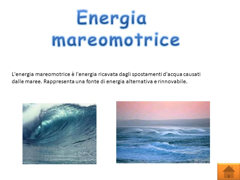 Energia mareomotrice.