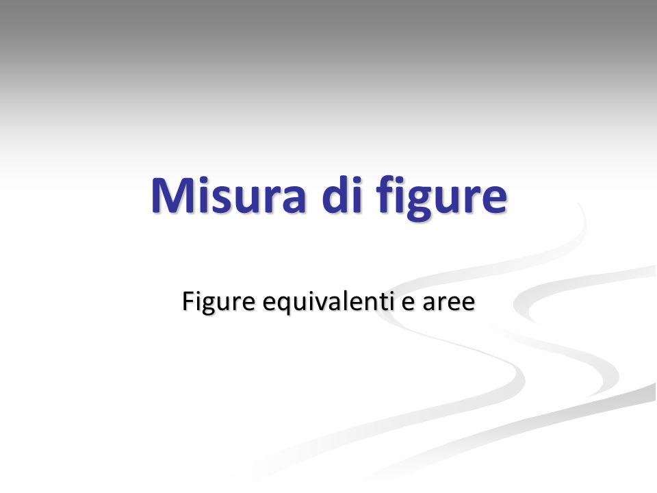 Figure equivalenti e aree