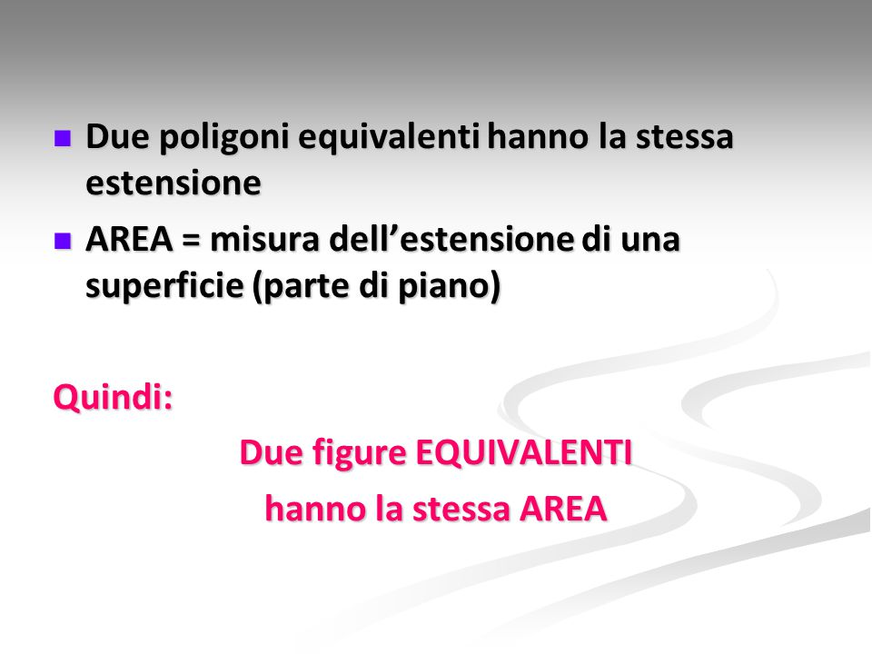 Due figure EQUIVALENTI