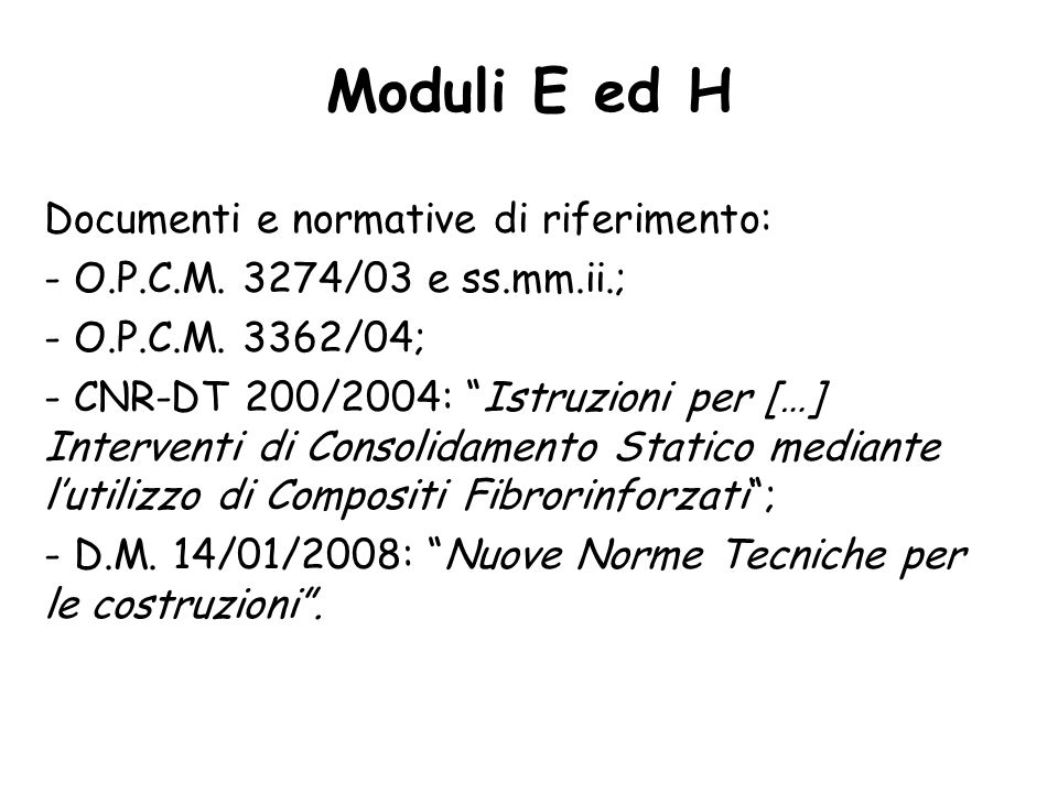 Moduli E ed H Documenti e normative di riferimento: