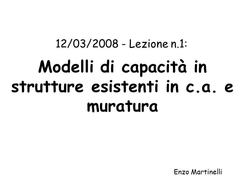 Modelli di capacità in strutture esistenti in c.a. e muratura