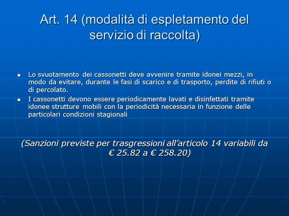Art. 14 (modalità di espletamento del servizio di raccolta)