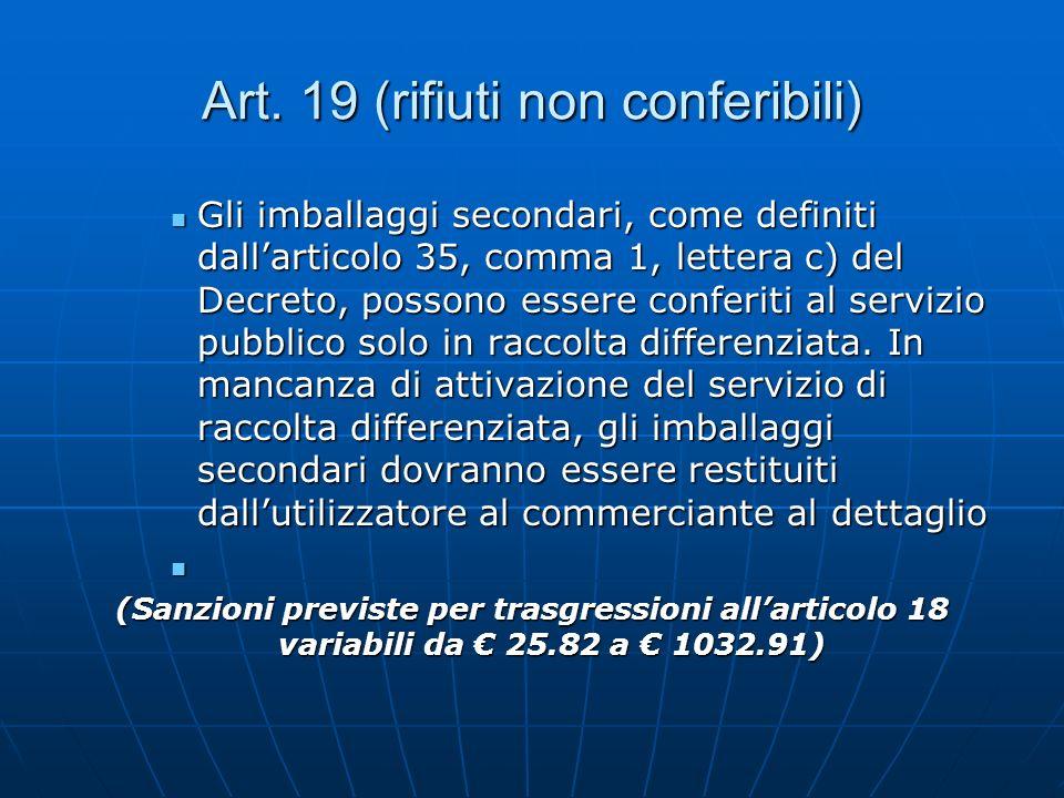 Art. 19 (rifiuti non conferibili)