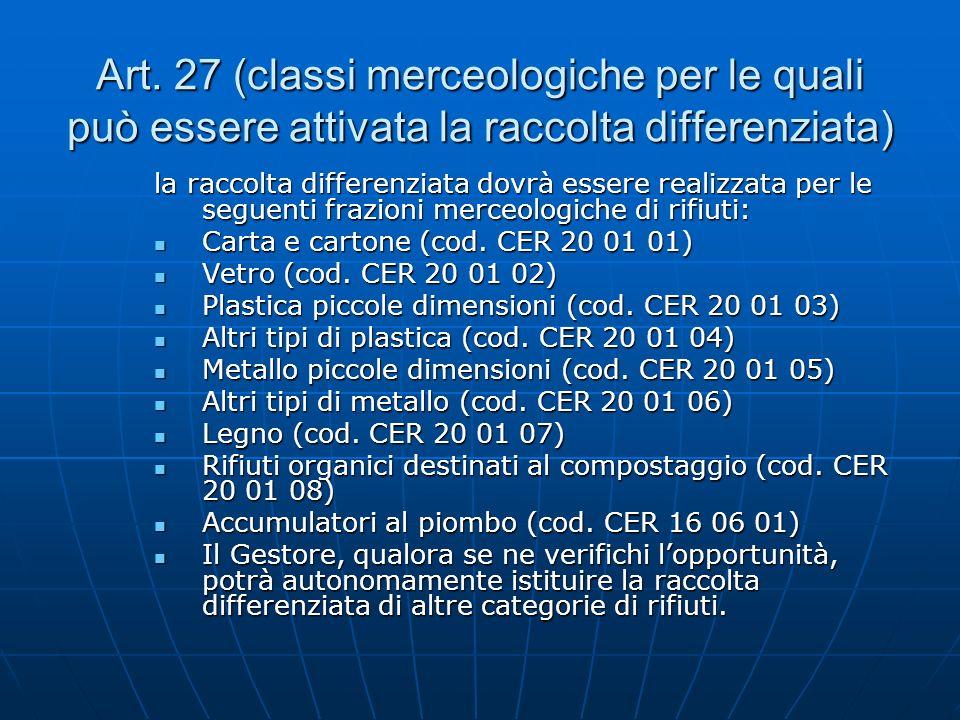 Art. 27 (classi merceologiche per le quali può essere attivata la raccolta differenziata)