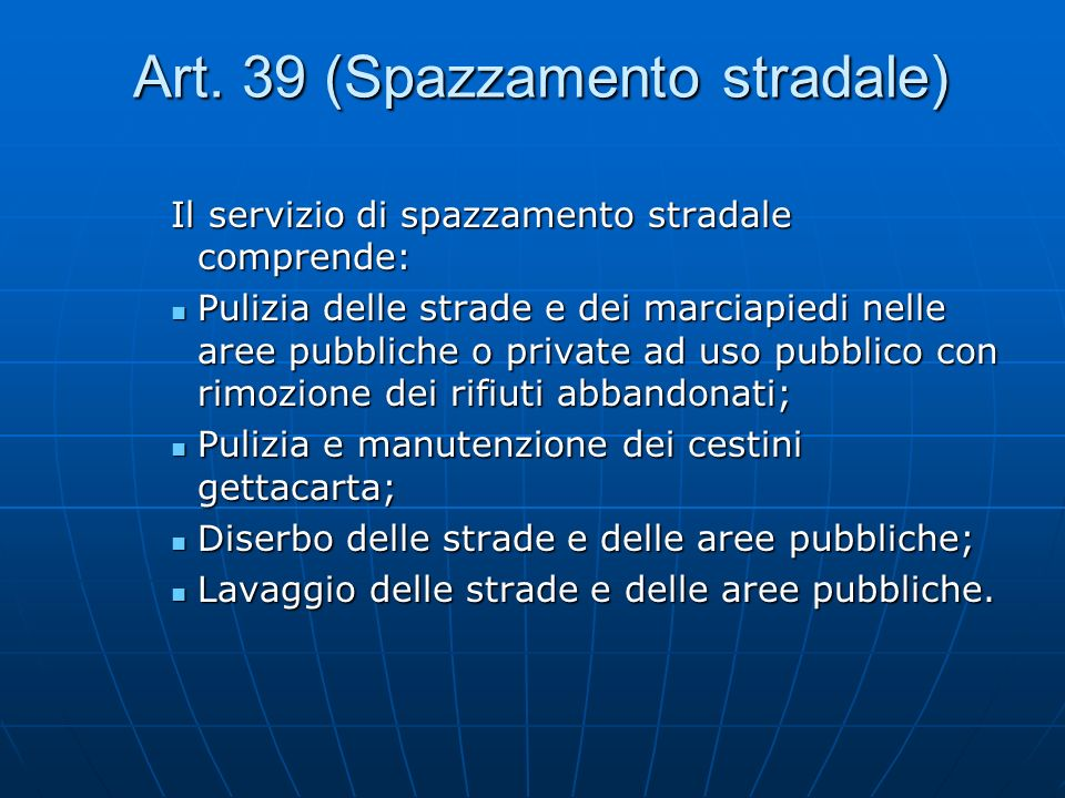 Art. 39 (Spazzamento stradale)