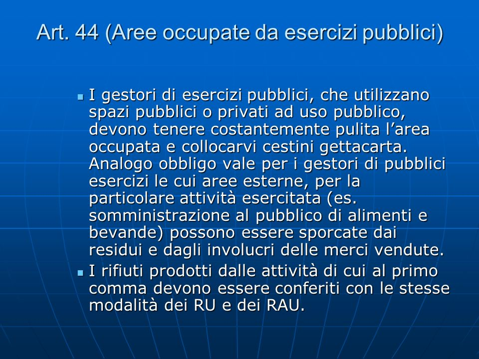 Art. 44 (Aree occupate da esercizi pubblici)