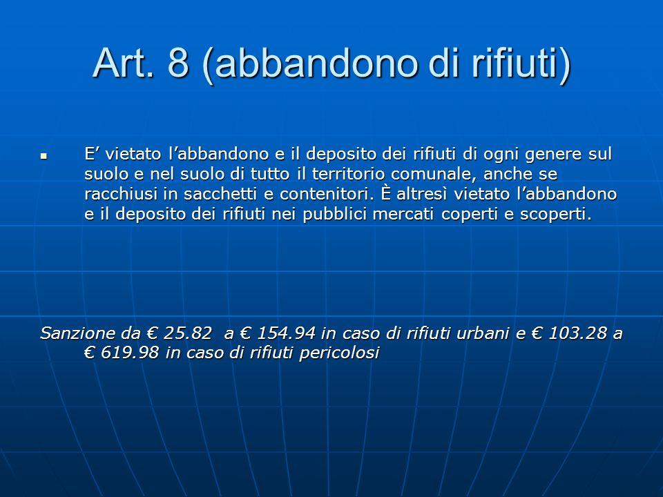 Art. 8 (abbandono di rifiuti)