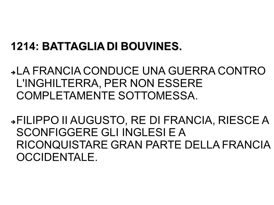 1214: BATTAGLIA DI BOUVINES.