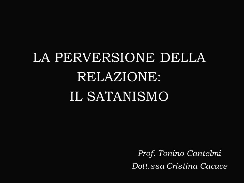 LA PERVERSIONE DELLA RELAZIONE: IL SATANISMO