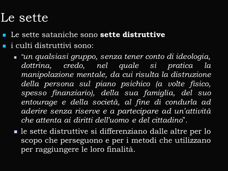 Le sette Le sette sataniche sono sette distruttive