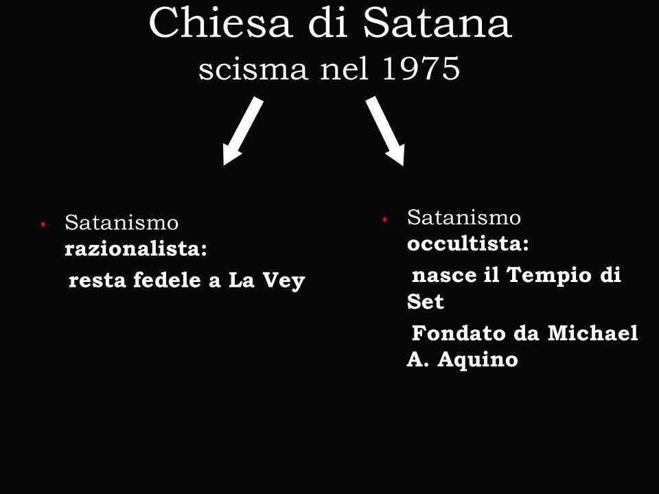Chiesa di Satana scisma nel 1975
