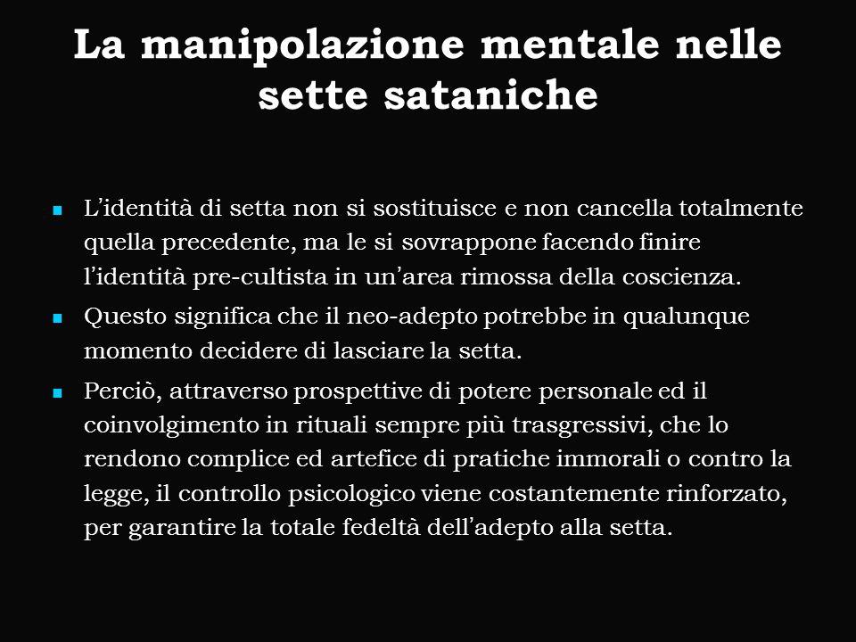 La manipolazione mentale nelle sette sataniche