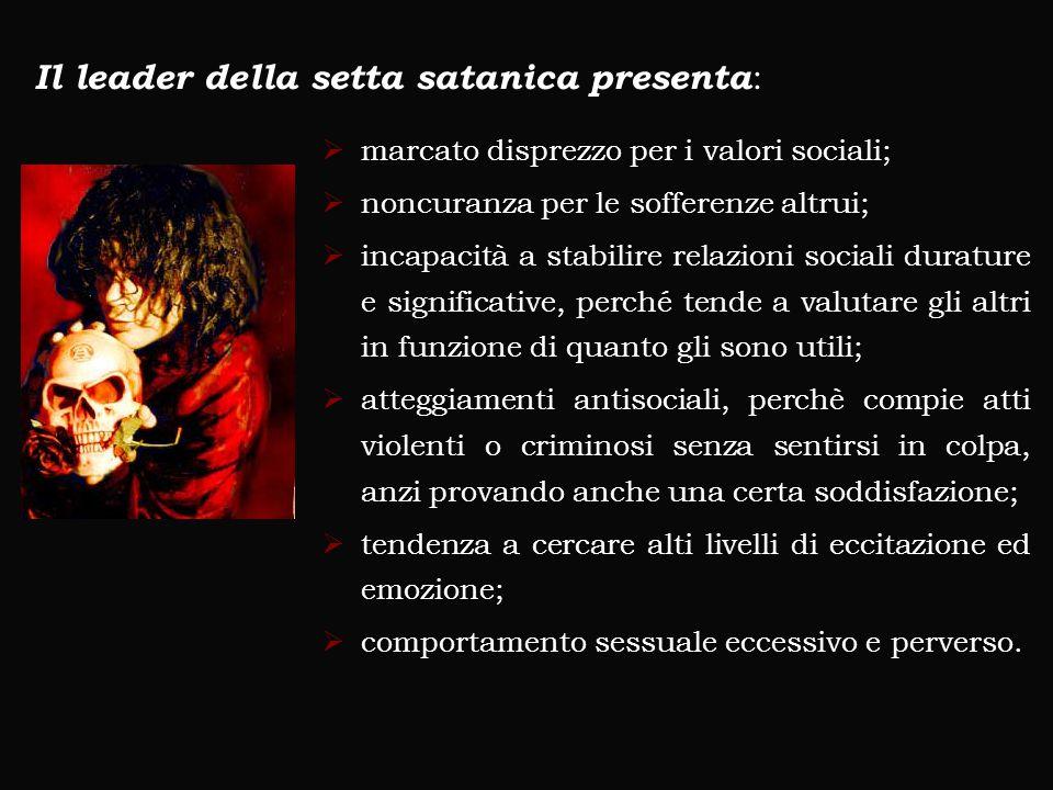 Il leader della setta satanica presenta: