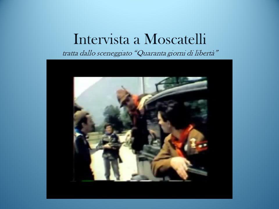 Intervista a Moscatelli