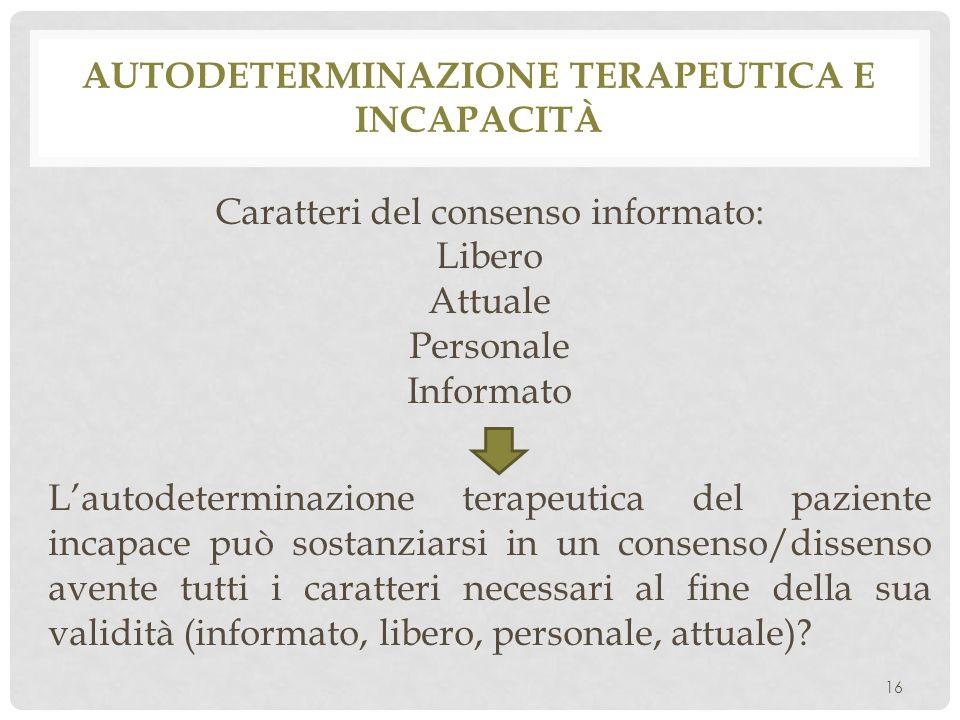 Autodeterminazione terapeutica e incapacità