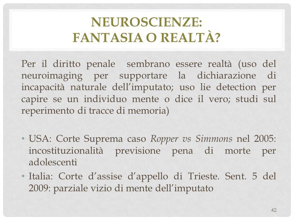Neuroscienze: fantasia o realtà