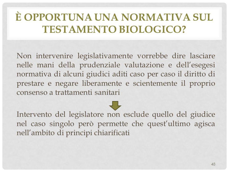 È opportuna una normativa sul testamento biologico