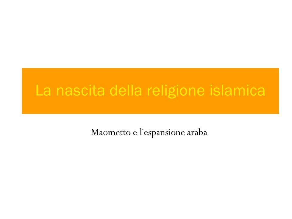 La nascita della religione islamica