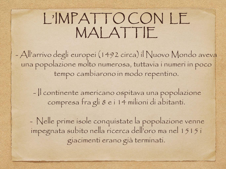 L'IMPATTO CON LE MALATTIE