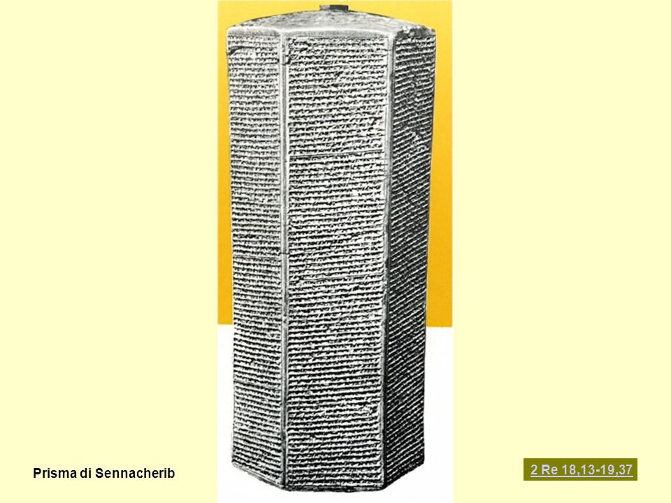 Prisma di Sennacherib 2 Re 18,13-19,37