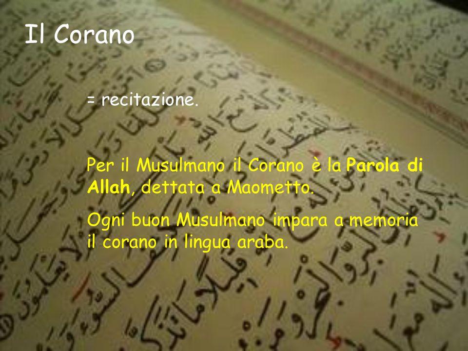 Il Corano = recitazione.