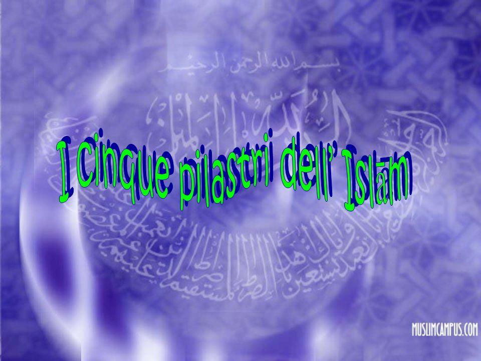 I cinque pilastri dell' Islām
