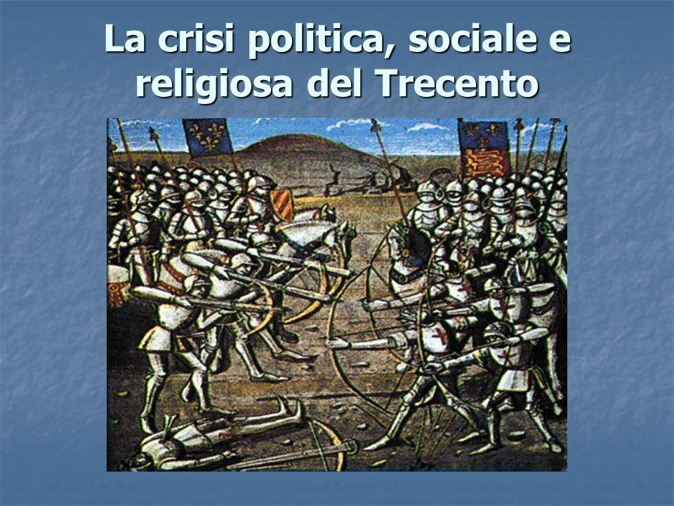 La crisi politica, sociale e religiosa del Trecento