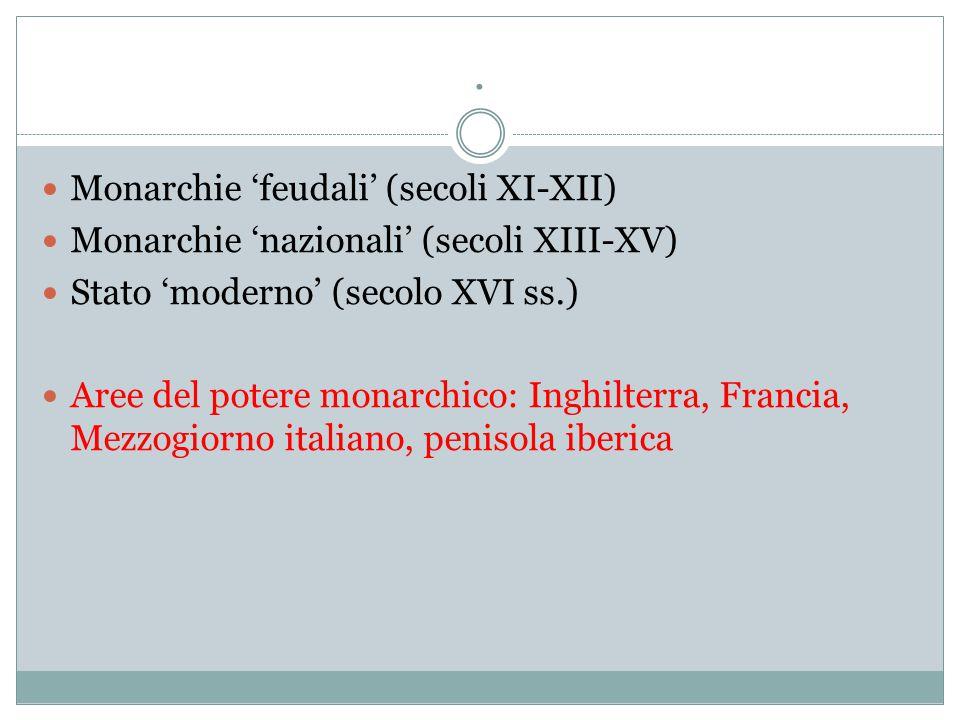 . Monarchie 'feudali' (secoli XI-XII)