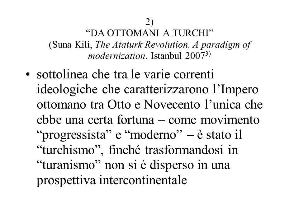 2) DA OTTOMANI A TURCHI (Suna Kili, The Ataturk Revolution