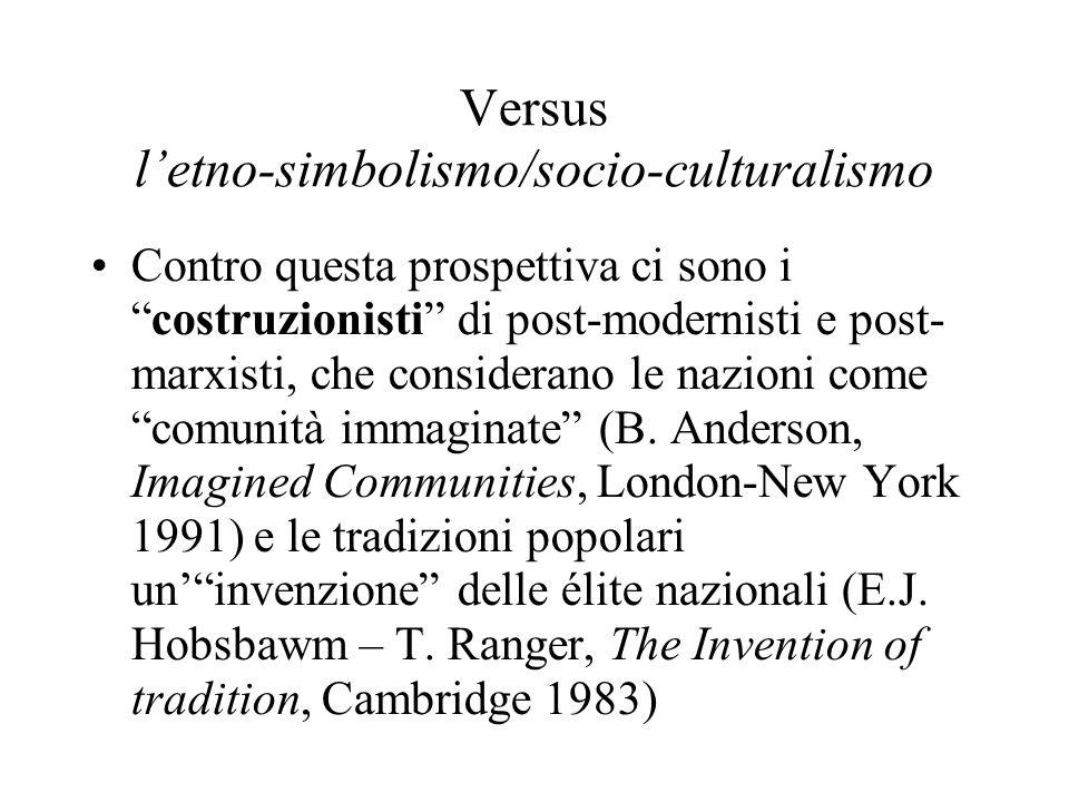 Versus l'etno-simbolismo/socio-culturalismo