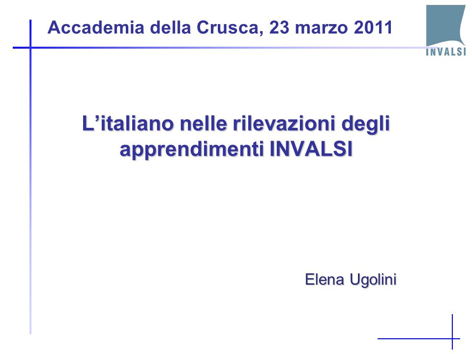 L'italiano nelle rilevazioni degli apprendimenti INVALSI