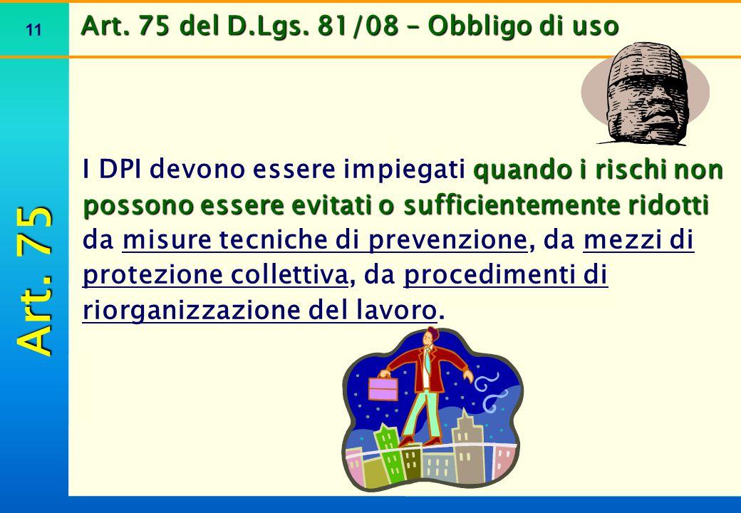 Art. 76 del D.Lgs. 81/08 – Requisiti dei DPI