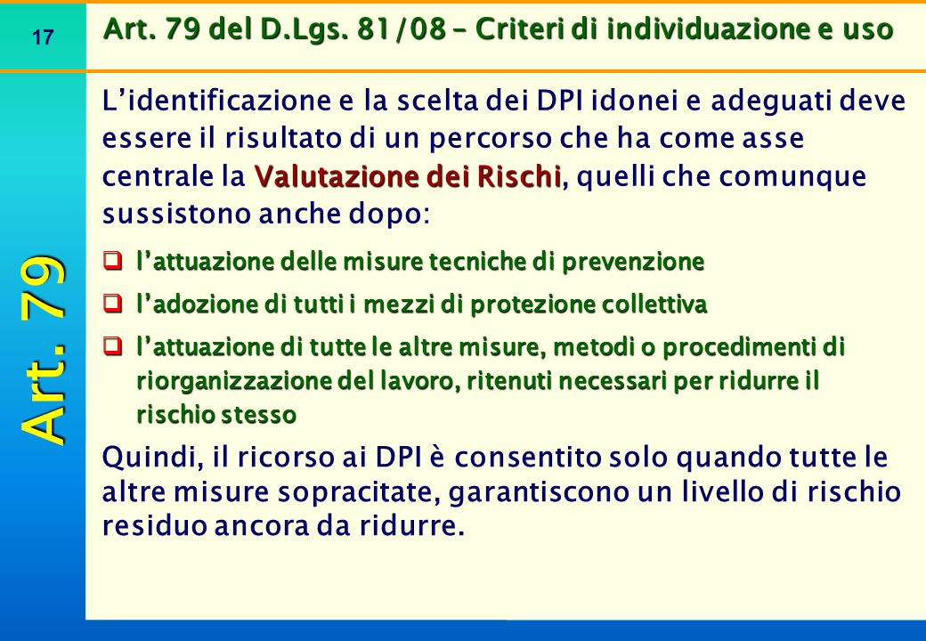 Art. 79 del D.Lgs. 81/08 – Criteri di individuazione e uso